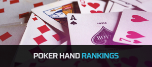 Poker Hand Rankings – All the Best Poker Hands You Need to Know About in Poker