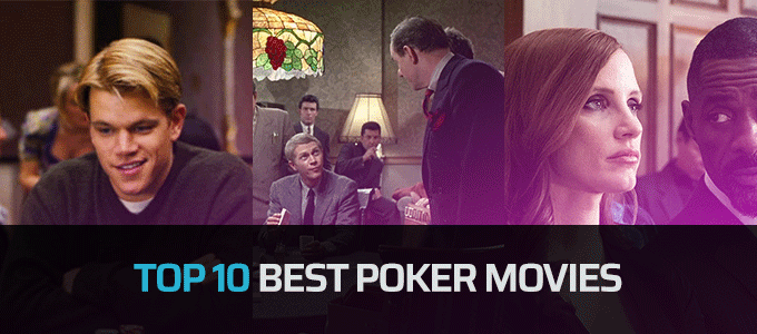 Top 10 Best Poker Movies